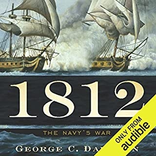 1812: The Navy's War                   By:                                                                                                                                 George C. Daughan                               Narrated by:                                                                                                                                 Marc Vietor                      Length: 18 hrs and 49 mins     574 ratings     Overall 4.1
