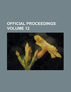 Official Proceedings Volume 12