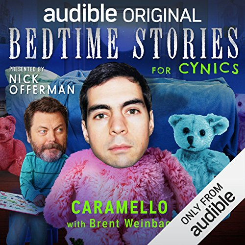 Ep. 12: Caramello with Brent Weinbach (Bedtime Stories for Cynics) audiobook cover art