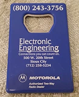 Advertising Bottle Opener for ELECTRIC ENGINEERING in Sioux City IA MOTOROLA