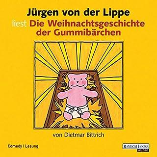 Die Weihnachtsgeschichte der Gummibärchen                   Autor:                                                                                                                                 Dietmar Bittrich                               Sprecher:                                                                                                                                 Jürgen von der Lippe                      Spieldauer: 33 Min.     9 Bewertungen     Gesamt 4,7