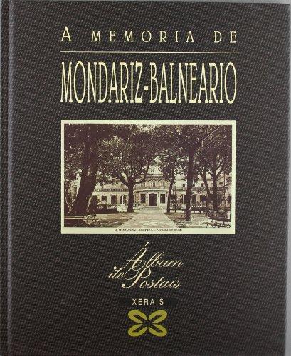 A memoria de Mondariz-Balneario (Grandes Obras - Álbums De Postais)