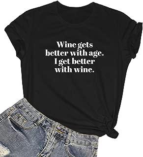 ROSEPARK Women Wine Gets Better Graphic Cute T shirt Junior Funny Tee