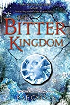 The Bitter Kingdom (Girl of Fire and Thorns) by Rae Carson (2013-08-27)