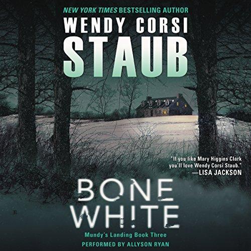 Bone White: Mundy's Landing, Book 3