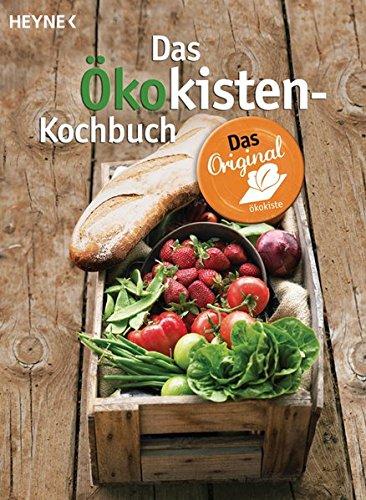Das Ökokisten-Kochbuch: Das Original