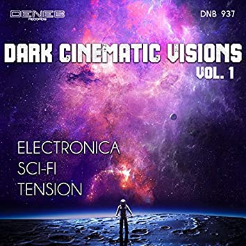 Dark Cinematic Visions, Vol. 1 (Music for Movie)