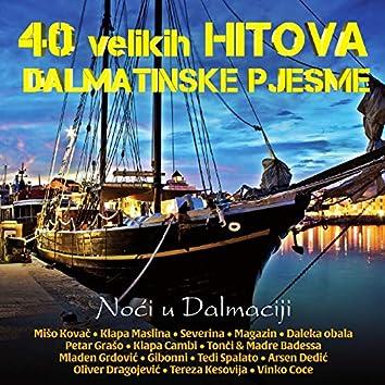 40 Velikih Hitova - Dalmatinske Pjesme - Noći U Dalmaciji