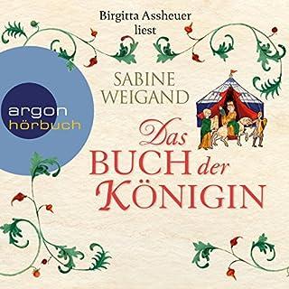 Das Buch der Königin                   Autor:                                                                                                                                 Sabine Weigand                               Sprecher:                                                                                                                                 Birgitta Assheuer                      Spieldauer: 16 Std. und 48 Min.     117 Bewertungen     Gesamt 4,3