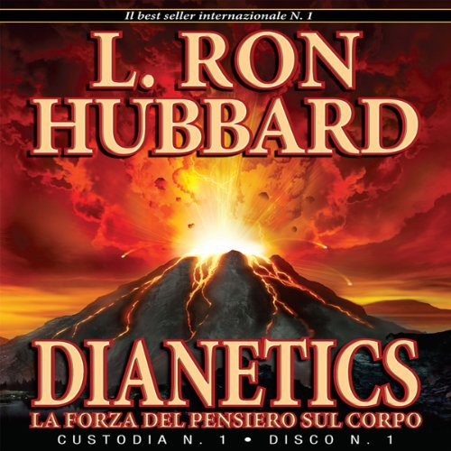 Dianetics: La Forza del Pensiero Sul Corpo [Dianetics: The Modern Science of Mental Health] audiobook cover art