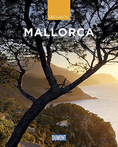 DuMont Reise-Bildband Mallorca: Natur, Kultur und Lebensart (DuMont Bildband)
