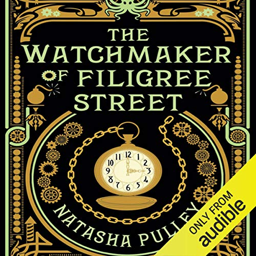The Watchmaker of Filigree Street Audiobook By Natasha Pulley cover art