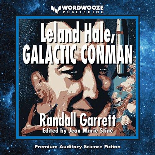 Leland Hale, Galactic Conman audiobook cover art