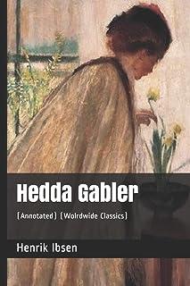 Hedda Gabler: (annotated) (Wolrdwide Classics)