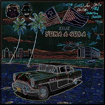 Yuma A Cuba 8D Audio