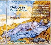 Debussy: Piano Works by Sergio Ciomei