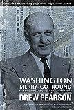 Washington Merry-Go-Round: The Drew Pearson Diaries, 1960-1969 (English Edition)