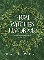 The Real Witches' Handbook: A Complete Introduction to the Craft for Both Young and Old