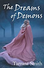 The Dreams of Demons (Legends of the Pale)