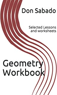 Geometry Workbook - Selected Lessons and worksheets