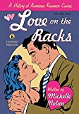 Love on the Racks: A History of American Romance Comics (English Edition)...