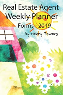 Real Estate Agent Weekly Planner Forms - 2019: Designed for Real Estate Agent/Brokers 2019 - Forms Only.