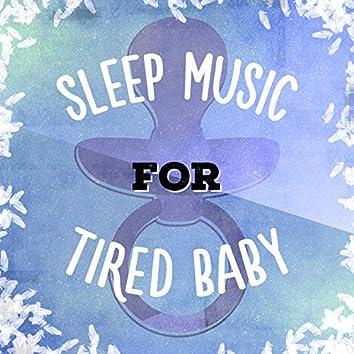 Sleep Music for Tired Baby