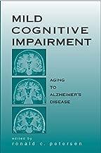 Mild Cognitive Impairment: Aging to Alzheimer's Disease (Medicine)