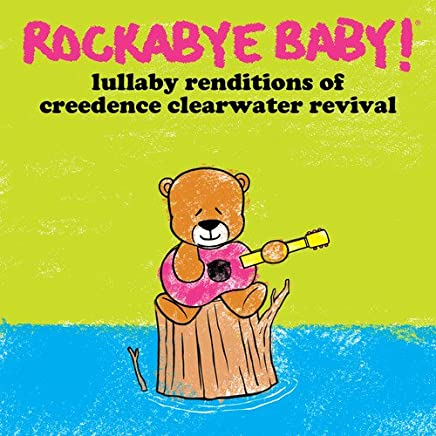 Lullaby Renditions Of CCR