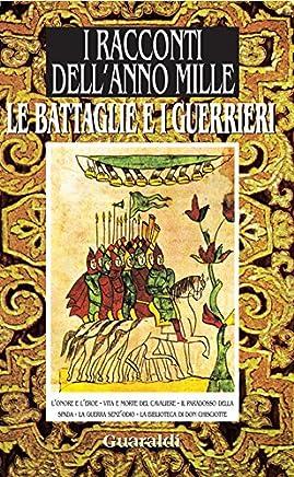 Le battaglie e i guerrieri: da I racconti dellanno mille (Ennesima)