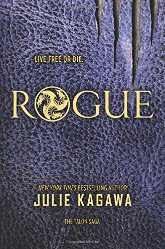 Rogue (The Talon Saga) by Julie Kagawa (2016-04-26)