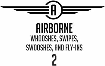 Whooshes, Swipes, Swooshes, And Fly-Ins 2