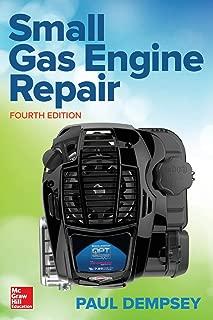 Small Gas Engine Repair, Fourth Edition