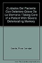 Cuidados Del Paciente Con Deterioro Grave De La Memoria / Taking Care of a Patient With Severe Deteriorating Memory (Spanish Edition)