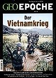 GEO Epoche / GEO Epoche 80/2016 - Der Krieg in Vietnam - Michael Schaper