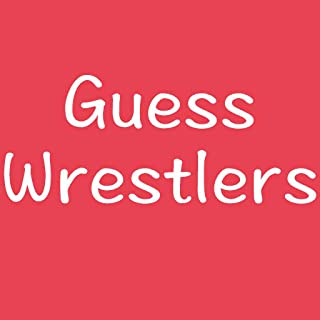Guess the Wrestler