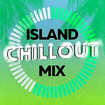 Island Chillout Mix