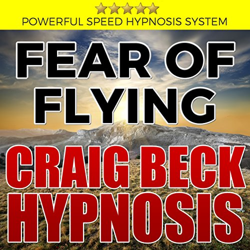 Fear of Flying: Craig Beck Hypnosis cover art