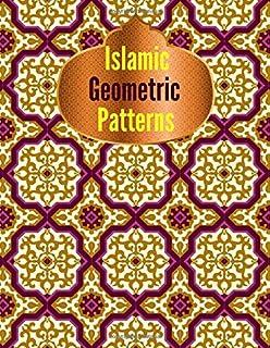 Islamic Geometric Patterns: Geometric shapes and patterns coloring book, Arabic Geometrical Pattern and Design, Patterns f...