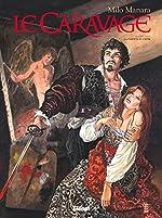 Le Caravage - Tome 01 - La palette et l'épée de Milo Manara