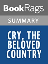 Summary & Study Guide Cry, the Beloved Country by Alan Paton