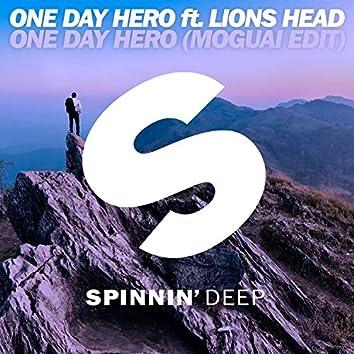 One Day Hero (feat. Lions Head) [MOGUAI Edit]