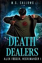 Death Dealers (Alex Fossor, Necromancer)