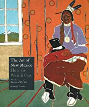 The Art of New Mexico: How the West Is One
