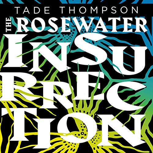 The Rosewater Insurrection cover art
