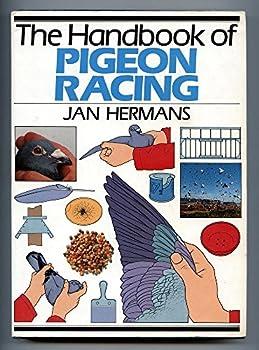 Hardcover Handbook of Pigeon Racing Book