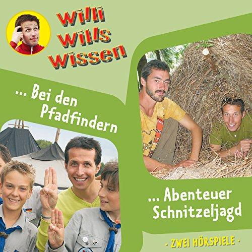 Bei den Pfadfindern / Abenteuer Schnitzeljagd (Willi wills wissen 9) Titelbild
