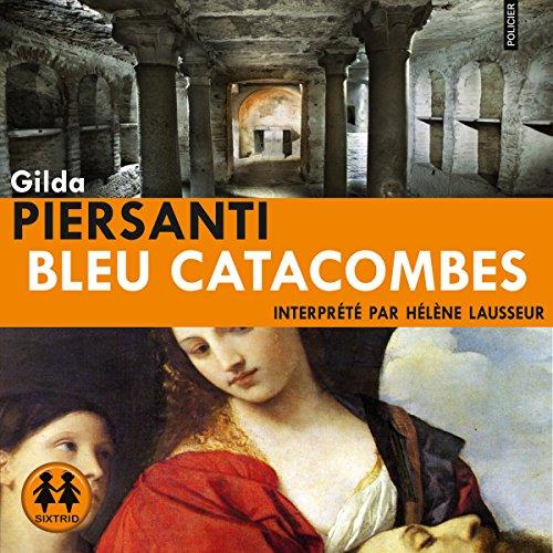 Couverture de Bleu Catacombes