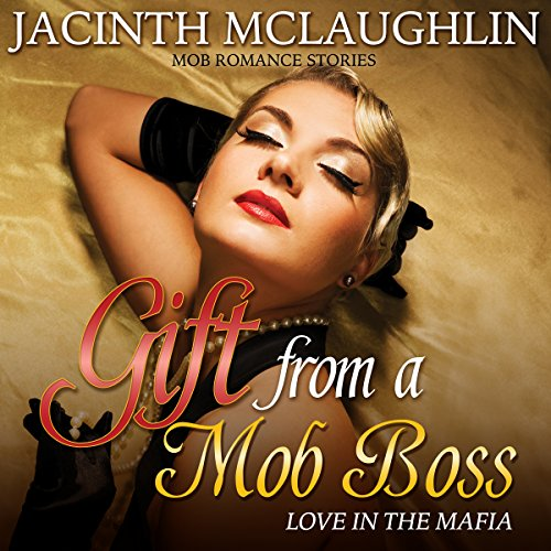 Gift from a Mob Boss: Love in the Mafia Titelbild