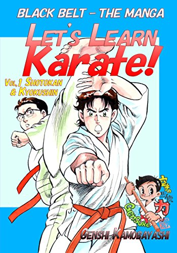 Let's Learn Karate! vol.1: Black Belt - The Manga (English Edition)